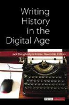 Paperback Writing History in the Digital Age Book