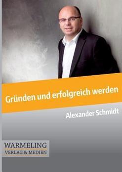 Paperback Grunden und Erfolgreich Werden [German] Book
