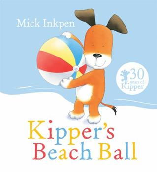 Kipper's Beach Ball (Kipper) - Book  of the Kipper the Dog