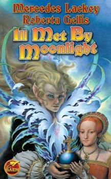 Ill Met by Moonlight - Book #2 of the Doubled Edge