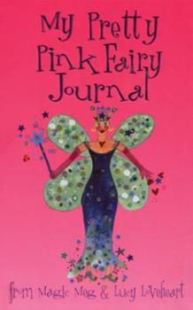 My Pretty Pink Fairy Journal 1840894679 Book Cover
