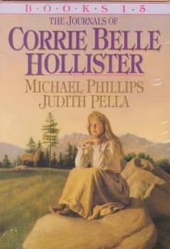 Journals of Corrie Belle Hollister - Book  of the Journals of Corrie Belle Hollister