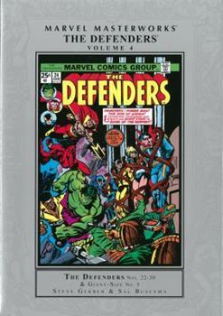 Marvel Masterworks: The Defenders, Vol. 4 - Book #203 of the Marvel Masterworks