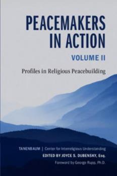 Paperback Peacemakers in Action, Volume 2: Profiles in Religious Peacebuilding Book