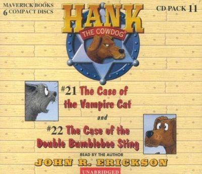 Hank the Cowdog: The Case of the Vampire Cat/The Case of the Double Bumblebee Sting - Book  of the Hank the Cowdog