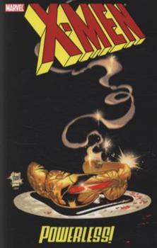 X-Men: Powerless - Book  of the Uncanny X-Men 1963-2011