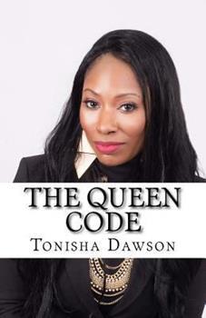 Paperback The Queen Code: Reigning & Ruling Your Personal Queendom Book