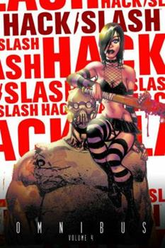 Hack/Slash Omnibus, Volume 4 - Book  of the Hack/Slash #0