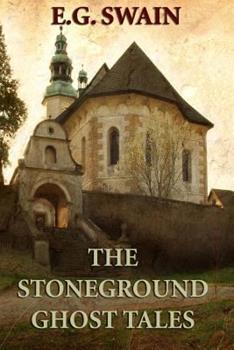 The Stoneground Ghost Tales 1495297985 Book Cover