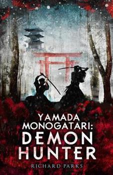 Paperback Yamada Monogatari: Demon Hunter Book