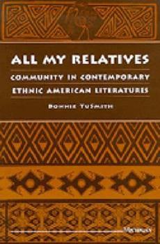 Paperback All My Relatives: Community in Contemporary Ethnic American Literatures Book