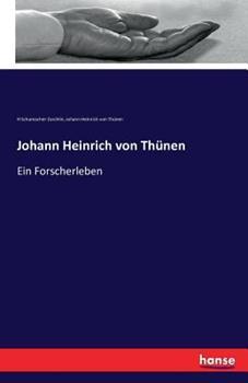 Paperback Johann Heinrich von Th?nen: Ein Forscherleben [German] Book