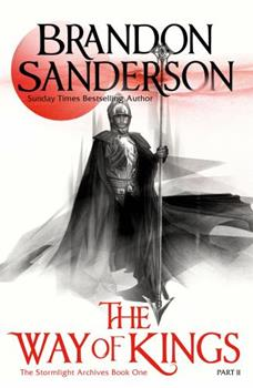 The Way of Kings, Part 2 - Book  of the Cosmere