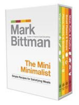 The Mini Minimalist: Simple Recipes for Satisfying Meals 0307985555 Book Cover