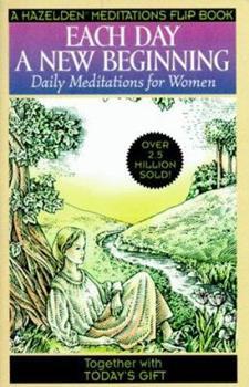 Each Day a New Beginning/Today's Gift (Hazelden Meditations Flip Book) 1567312608 Book Cover