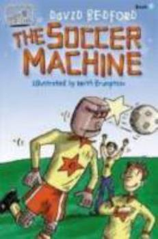 The Soccer Machine (Team Series) - Book  of the Team