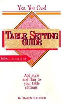 Paperback Table Setting Guide (Yes, you can!) Book