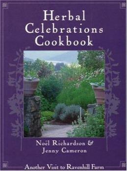 Herbal Celebrations Cookbook 1551108356 Book Cover