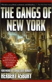 Paperback The Gangs of New York : An Informal History of the Underworld Book