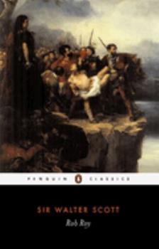 Rob Roy - Book #4 of the Waverley Novels