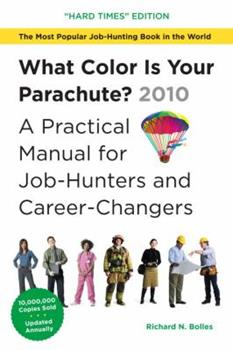 Paperback What Color Is Your Parachute? 2010: A Practical Manual for Job-Hunters and Career-Changers Book