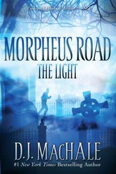 The Light - Book #1 of the Morpheus Road