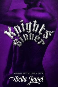 Knights' Sinner - Book #3 of the MC Sinners