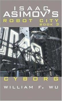 Cyborg - Book #6.13 of the Foundation Universe