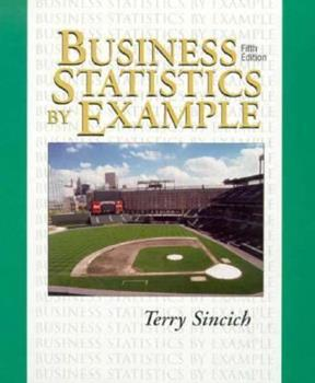 Business Statistics by Example 0024104418 Book Cover