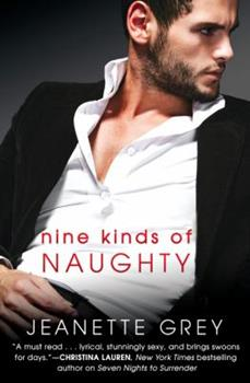 Nine Kinds of Naughty - Book #3 of the Art of Passion