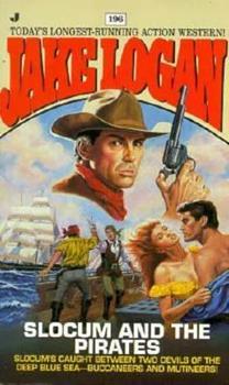 Slocum and the Pirates - Book #196 of the Slocum