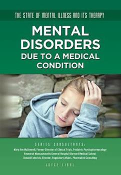 Mental Disorders Due to a Medical Condition - Book  of the State of Mental Illness and Its Therapy