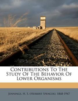 Paperback Contributions to the Study of the Behavior of Lower Organisms Book