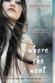 Where She Went 0525422943 Book Cover