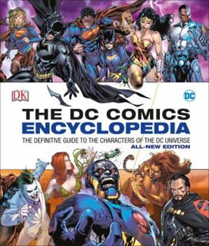 Hardcover DC Comics Encyclopedia All-New Edition: The Definitive Guide to the Characters of the DC Universe Book