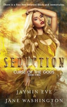 Seduction - Book #3 of the Curse of the Gods