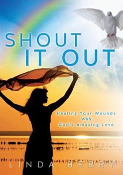 Shout It Out 149846808X Book Cover