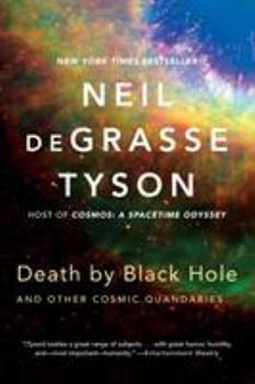 Death by Black Hole: And Other Cosmic Quandaries Book Cover
