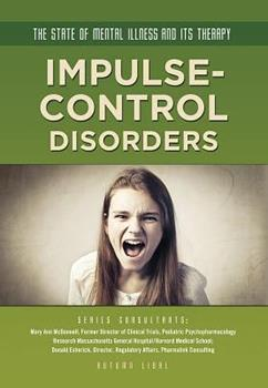 Impulse-Control Disorders - Book  of the State of Mental Illness and Its Therapy