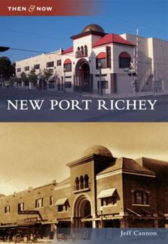 New Port Richey - Book  of the  and Now