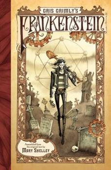 Gris Grimly's Frankenstein 0061862983 Book Cover