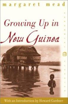 Paperback Growing Up in New Guinea: A Comparative Study of Primitive Education Book