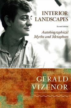 Interior Landscapes: Autobiographical Myths and Metaphors 0816618488 Book Cover