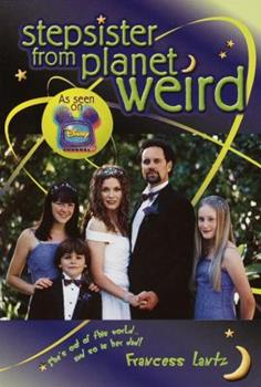 Stepsister from Planet Weird 0679873309 Book Cover