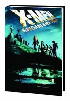 X-Men: Endangered Species - Book #4 of the X-Men Marvel Deluxe Astonishing 4