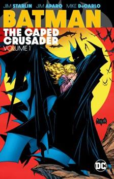 Batman: The Caped Crusader Vol. 1 - Book  of the Modern Batman