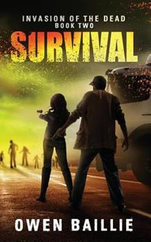 Survival - Book #2 of the Invasion of the Dead