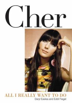 Paperback Cher: All I Really Want to Do Book