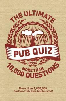 Paperback Ultimate Pub Quiz Book: More Than 10,000 Questions Book