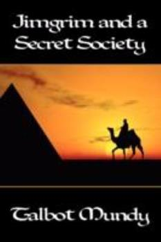 A Secret Society - Book #8 of the Jimgrim/Ramsden/Ommony